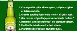 The Heineken Maneuver